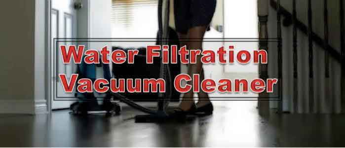 Water Filtration Vacuum Cleaner FI