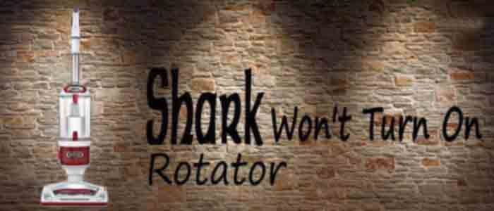 Shark Rotator Vacuum Won't Turn on Im